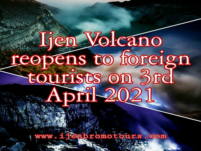 Ijen opened For Foreign Tourist